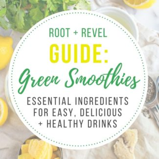 Essential Green Smoothie Ingredients - a list everything you need to make delicious, nutritious green smoothies every day, no recipe required! Green smoothies are SO GOOD for you! | RootandRevel.com