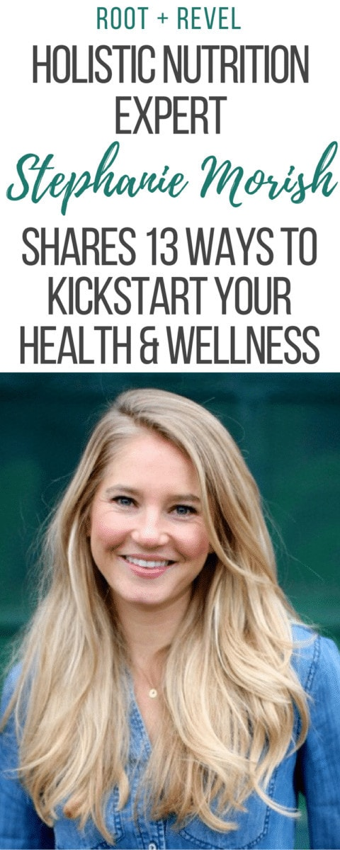 Stephanie Morish, Holistic Nutrition Consultant + Health Coach, shares her daily routine, favorite non-toxic products and healthy eating advice in this inspiring interview.