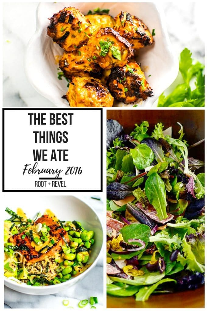 A delicious roundup of the best things we ate this month, from restaurant meals to homecooked recipes and blog favorites! | rootandrevel.com