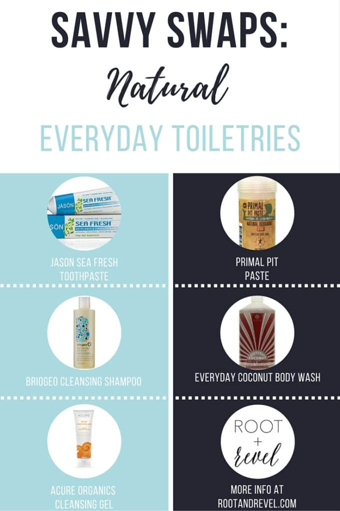In Savvy Swaps, we're replacing everyday toxic toiletries with safe, natural products without any of the harmful additives or chemicals. | rootandrevel.com