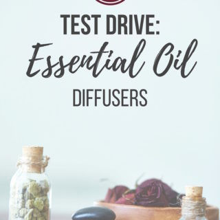 Test Drive: Essential Oil Diffusers