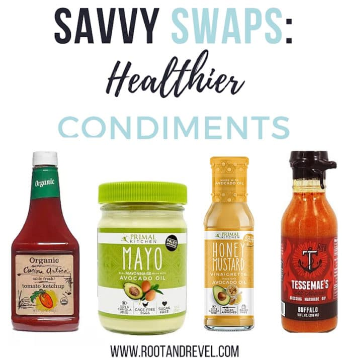 In Savvy Swaps, we're tossing toxic sauces for healthy condiments, like ketchup, mayonnaise, salad dressing + hot sauce, without any negative additives.