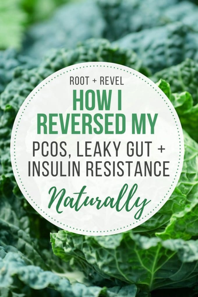 Learn how to cure PCOS + Leaky Gut naturally with food, safe supplements and holistic lifestyle changes. No prescriptions required!