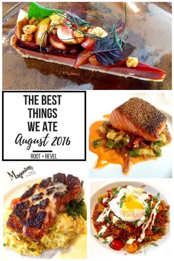The Best Things We Ate in August. In this series, we round up the best restaurant meals, blog recipes + at-home cooking adventures from the month.