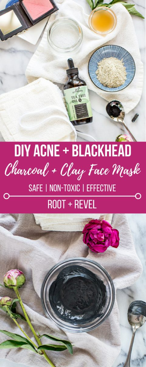Diy Charcoal Clay Face Mask For Acne And Blackheads Root Revel
