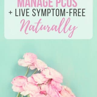 A Health Update: How To Manage PCOS + Live Symptom Free Naturally