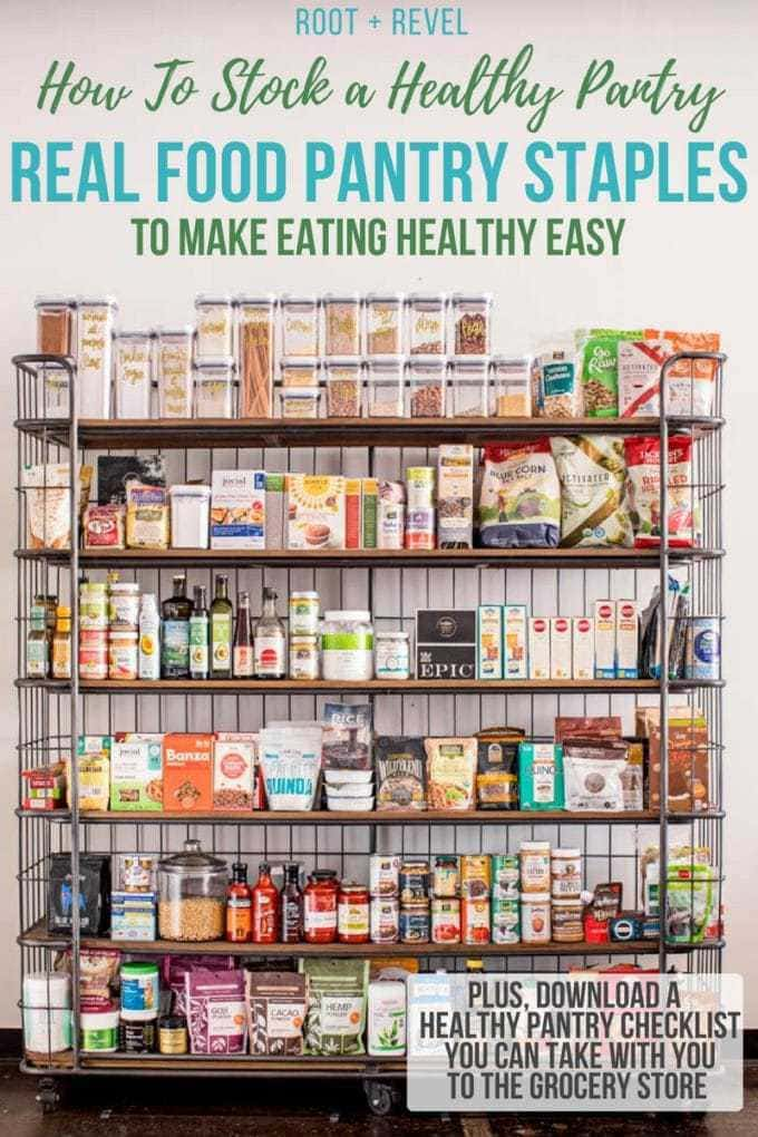 Learn how to stock a healthy pantry to make eating healthy easy! Here's a peek of my real food pantry staples, complete with a healthy pantry checklist you can take with you to the grocery store.