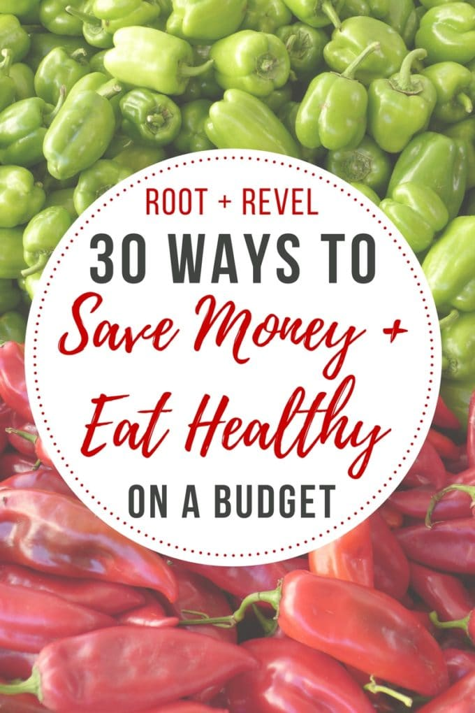 Eating health and organic can be expensive, but we've got 30 clever, easy ways to help you save money and eat healthy on a budget. Perfect for families, for one, and everything in between!