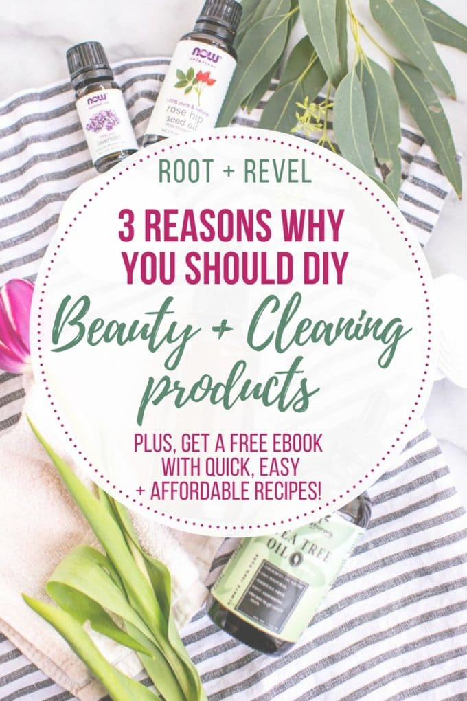 Curious about DIY Beauty + Homemade Cleaners? Here are three reasons why you should make your own skincare and cleaning products, plus a FREE eBook complete with quick, easy and affordable recipes!