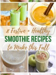 8 Festive + Healthy Breakfast Smoothie Recipes to Make This Fall