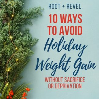 The holiday season is upon us and we all know what that means: treats, indulgences, parties and (let's face it) overeating. In this guide, we're showing you How to Avoid Holiday Weight Gain Without Missing Out--that's right, you can maintain a healthy lifestyle during the holidays without sacrifice and deprivation. Check out our simple and easy tips here--you might even lose weight this holiday season!