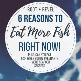 6 Reasons Why Eating Fish is Good For You