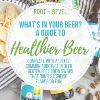 Do You Know What's In Your Beer? A Guide to Healthier Beer (Gluten Free)
