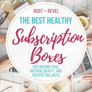 The 8 Best Monthly Subscription Boxes For a Healthy Lifestyle