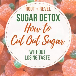 Do you need to cut out sugar? This post will help you tackle your first sugar detox without losing taste! It's possible to tame your sweet tooth without sacrifice. Check it out!