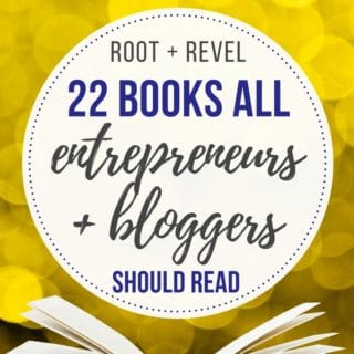 The 22 Best Books for Entrepreneurs + Bloggers