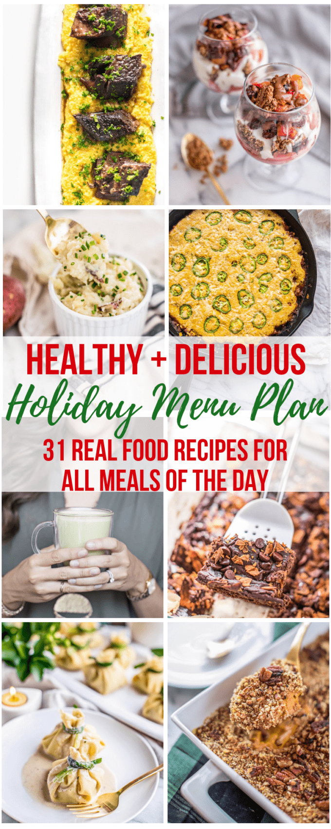 Stressed about what meals to make for your holiday menu? We've got you covered with this collection of 31 real food recipes for the holidays! Complete with festive Breakfasts, Smoothies, Lattes, Appetizers, Sides, Mains and Desserts, your holiday menu is totally taken care of, so you can enjoy the season without sacrifice. Eating well for the holidays just got a whole lot easier!