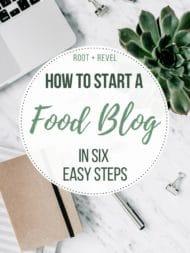 How to Start a Food Blog in 6 Easy Steps