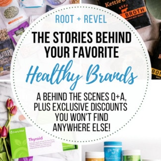 Today, we're interviewing the founders of some of our favorite healthy brands. From nutritious bone broth and collagen to innovative health testing kits to natural meat delivery, read on to discover what inspires these entrepreneurial leaders!
