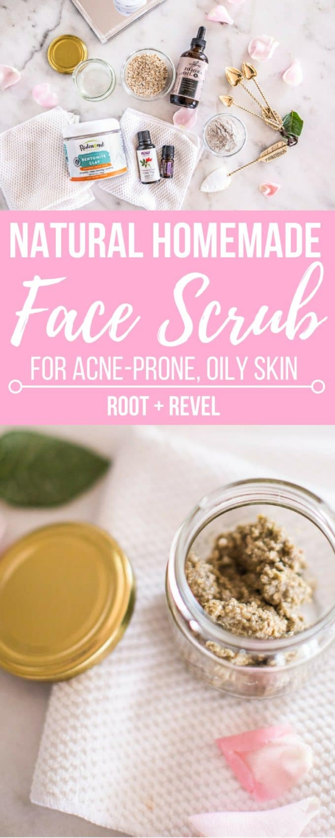 Diy Face Scrub For Acne Prone Oily Skin Root Revel