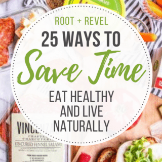 25 Ways to Save Time + Be Healthy