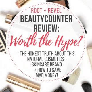 Beautycounter Review: Make the Switch to Safe Makeup + Skincare Products