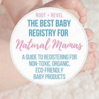 The Best Baby Registry for Natural Mamas