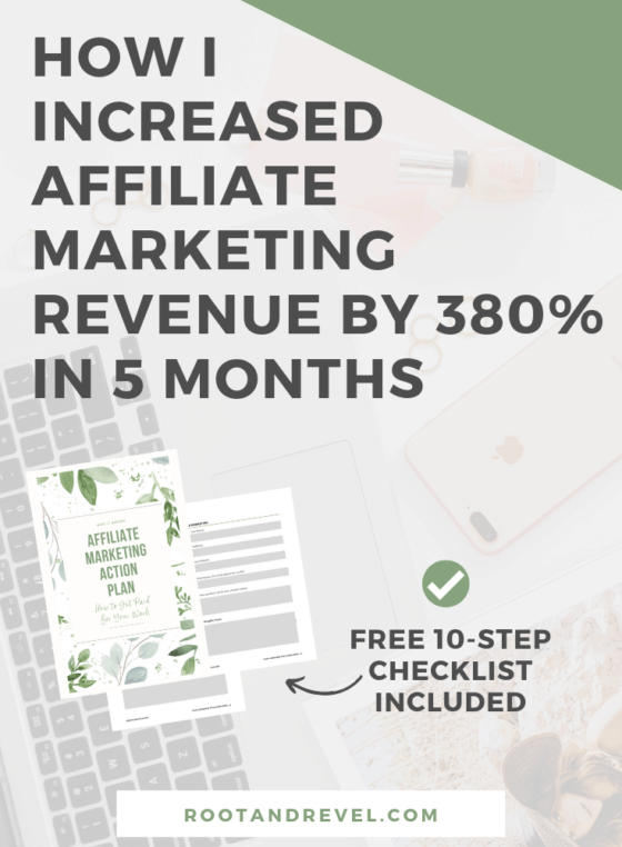 Monetizing an online business with affiliate marketing? In this guide to affiliate marketing for bloggers, you'll learn step-by-step how I increased my affiliate marketing revenue by 380% in just 5 months (averaging $8,600/month in 2019), and how you, too, can make money and increase your income TODAY with these 10 strategies and tips that work! (Beginners welcome!)