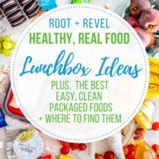 Overwhelmed by how to pack a healthy, balanced lunch for your kids? This post will teach you the anatomy of a real food, kid-friendly lunch and provide healthy lunchbox ideas that your children will love, all without overdosing on sugar or junk food. We also share our top picks for easy, clean eating packaged foods and where to find them!