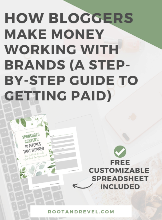 How bloggers make money working with brands (a step-by-step guide to getting paid). Free customizable spreadsheet included.