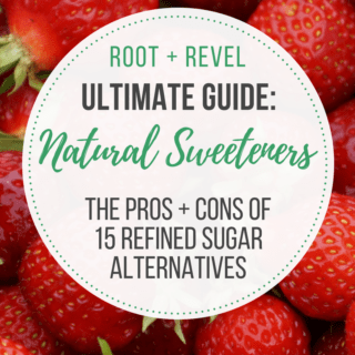 The Ultimate Guide to Healthy Natural Sweeteners