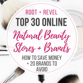 The Top 30 Natural Online Beauty Stores (Plus, 20 to Avoid!)