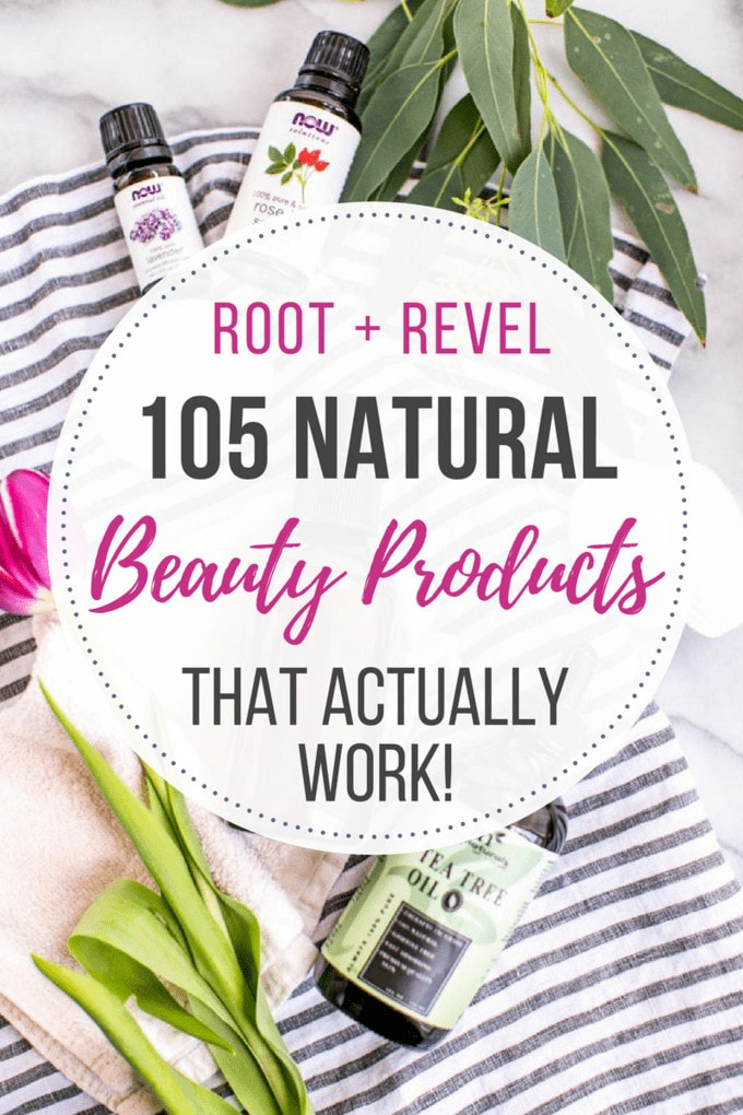 Struggling to find natural beauty products that actually work? In this post, we've rounded up 105 of the best clean, non-toxic beauty items that we've personally tested and love. From natural skincare and body care to natural makeup and hair, we've got your healthy beauty needs covered!