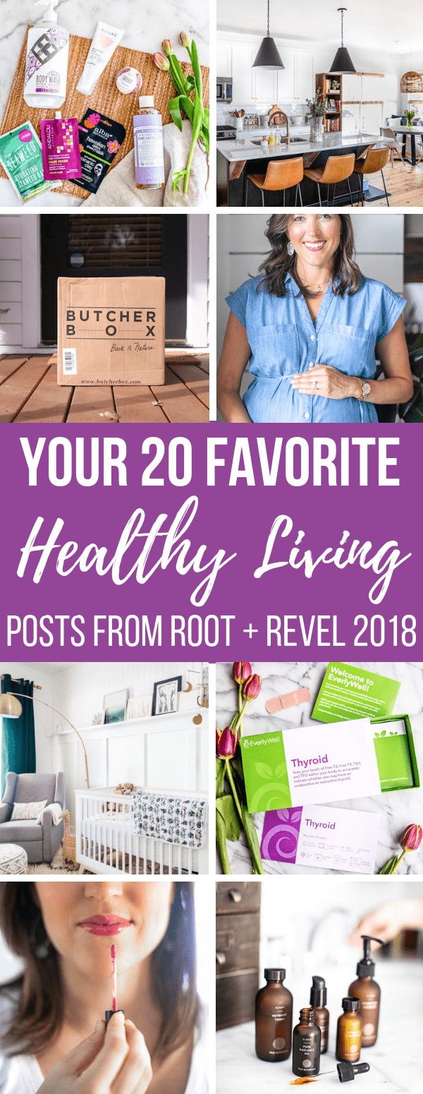 Looking to step up your natural and non-toxic living game in the new year? Here are our top 20 favorite and most popular healthy living posts from 2018, both in overall popularity along with our personal picks--everything from holistic health like PCOS + thyroid, natural beauty, eco-friendly home, natural baby products and more!
