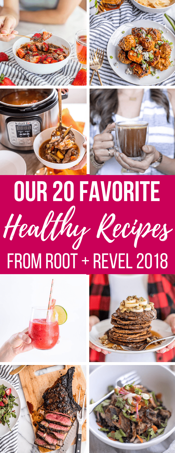 Looking for the top recipes to make in the new year? Here are our top 20 favorite healthy recipes from 2018, both in overall popularity along with our personal picks--everything from fat bombs to Instant Pot + Slow Cooker recipes + more!