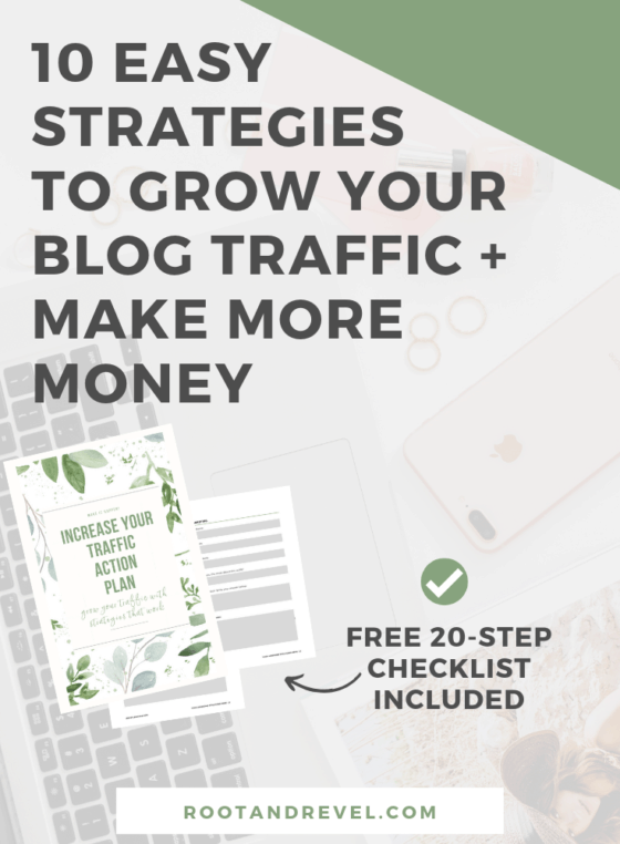 Want to increase website traffic to your blog? We've outlined 10 strategies with actionable tips you can start implementing today to reach a wider audience, make a bigger impact and increase your revenue with SEO, social media, PR, marketing, and more. Make more money from your online business and get more traffic to your blog!