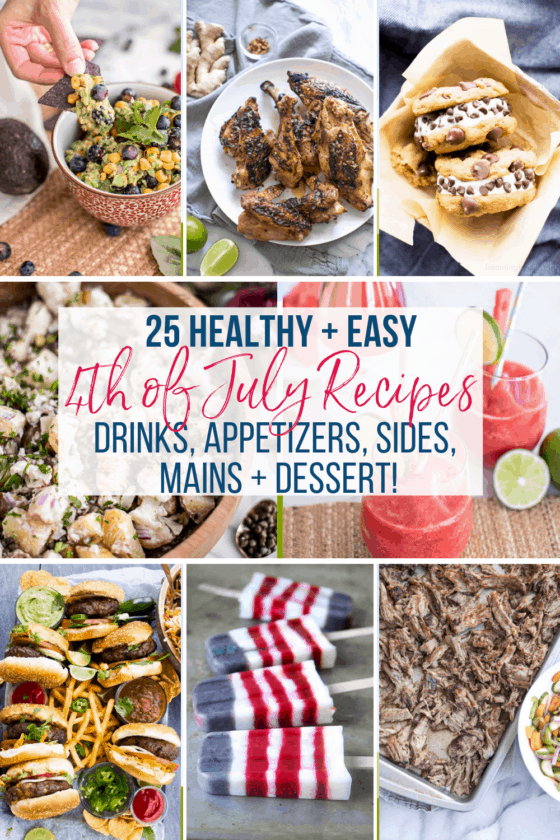 Looking for healthy yet easy 4th of July recipes? Whether attending a BBQ, having a picnic, or staying home, these classic American dishes with a twist have you covered from drinks and appetizers to sides, mains, and desserts!