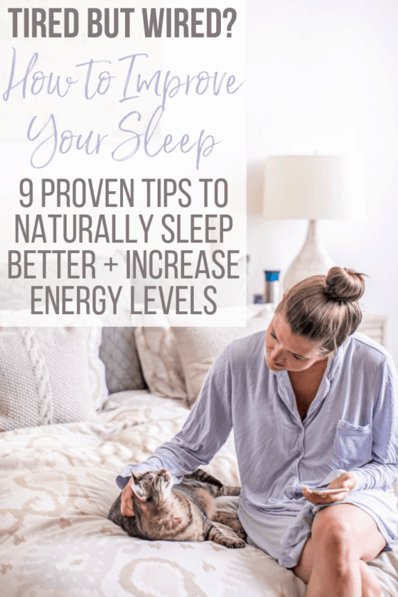 Are you tired but wired, or maybe groggy and fatigued all day? This post will teach you exactly why you feel that way and give you detailed sleeping tips, remedies, and products for how to get better sleep, naturally!