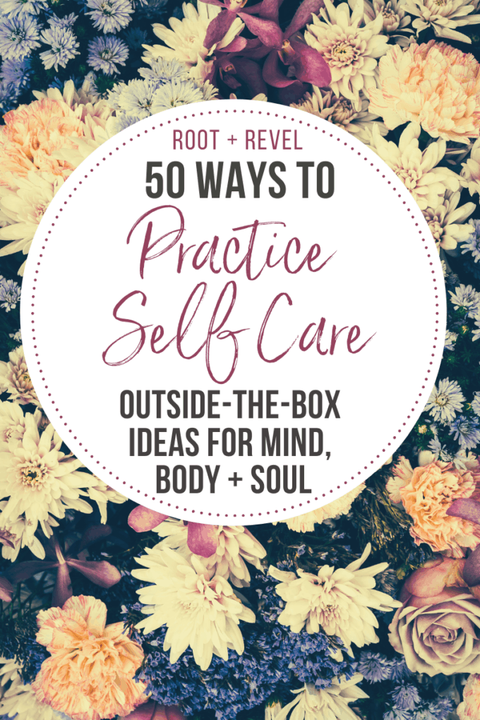 Feeling exhausted, anxious, overly busy, sick, or unhappy? You NEED these self-care ideas in your life! This unconventional list includes tips, practices, and rituals you can integrate into your daily routine to nourish your body, mind, and soul.