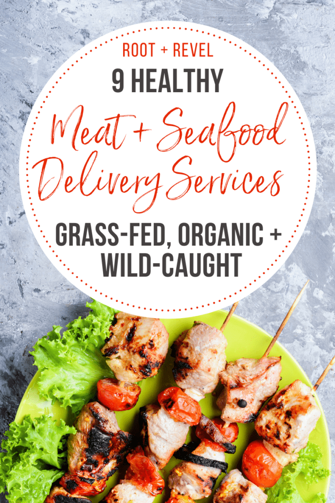 A roundup of 9 health meat and seafood delivery services including grass-fed, organic, and wild-caught.