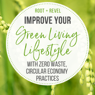 Improve your green living lifestyle