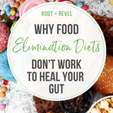 Why food elimination diets don't work to heal your gut