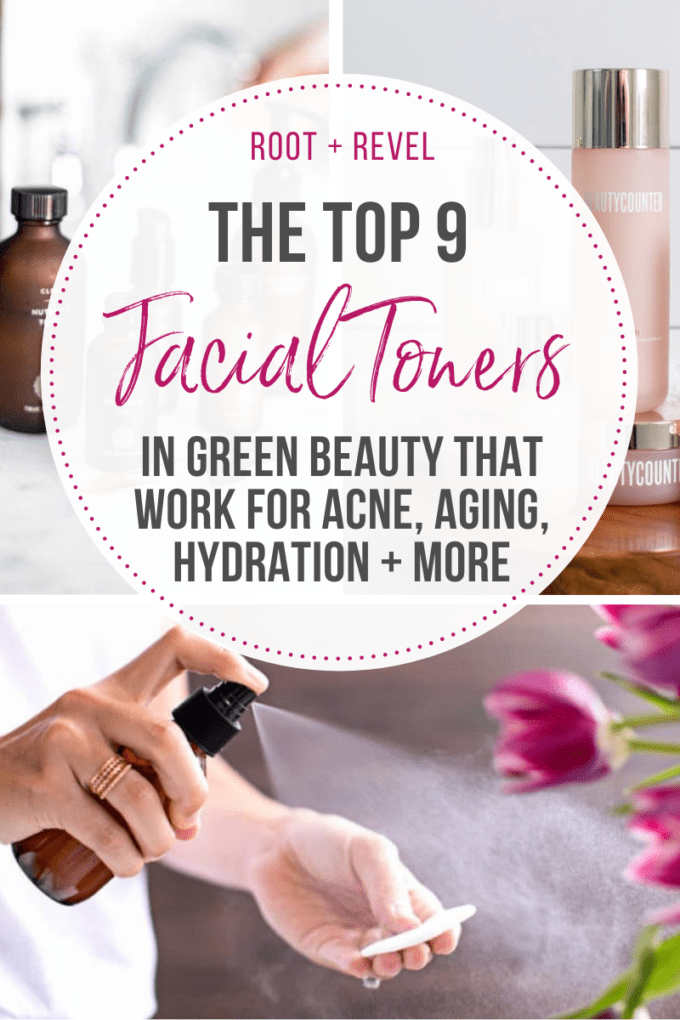 The top 9 facial toners in green beauty