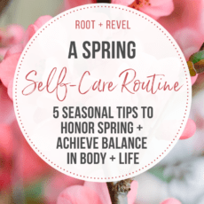 5 Tips to Elevate Your Self-Care Routine for Spring